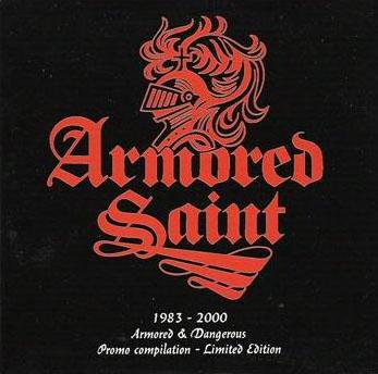 Armored Saint - 1983-2000 - Armored & Dangerous