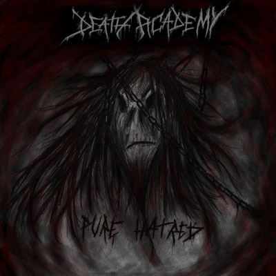 Death Academy - Pure Hatred