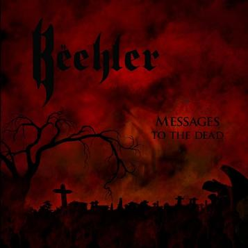 Bëehler - Messages to the Dead