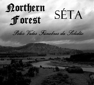 Northern Forest - Pelos Vales Fúnebres da Solidão