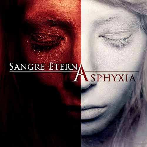 Sangre Eterna - Asphyxia