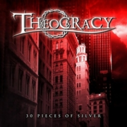 Theocracy - 30 Pieces of Silver