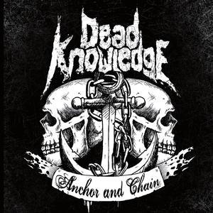 Dead Knowledge - Anchor and Chain