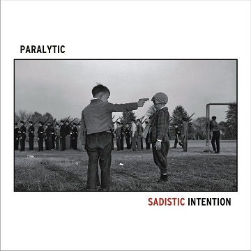 Paralytic - Sadistic Intention