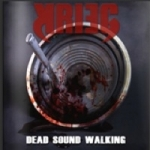 Krieg - Dead Sound Walking