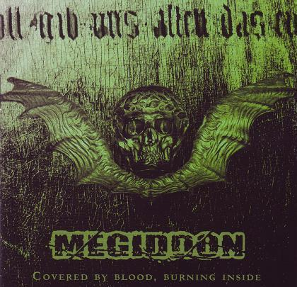 Megiddon - Covered by Blood, Burning Inside