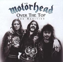 Motörhead - Over the Top: The Rarities
