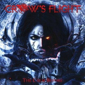 Crow's Flight - The Calm Before