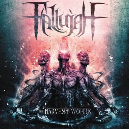 Fallujah - The Harvest Wombs