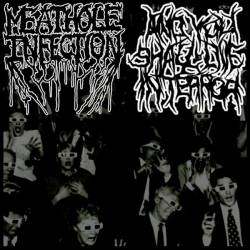 Meathole Infection / And You Shall Live in Terror - Meathole Infection - And You Shall Live in Terror