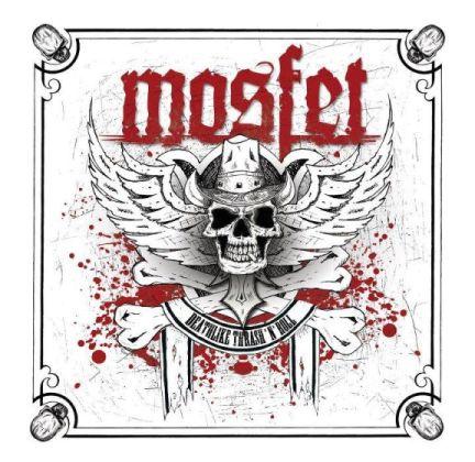 Mosfet - Deathlike Thrash 'n' Roll