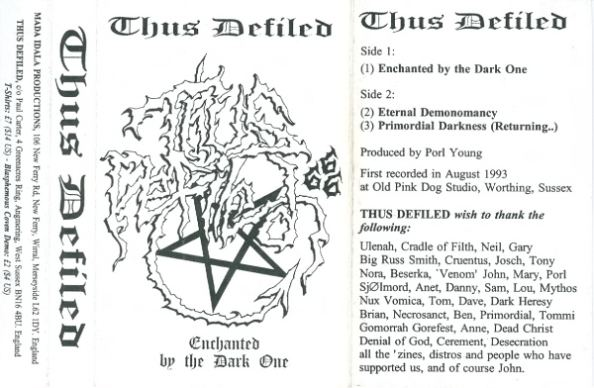 Thus Defiled - Enchanted by the Dark One