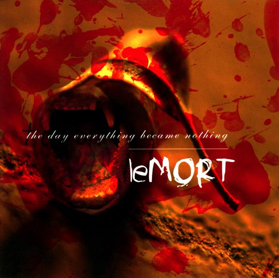 The Day Everything Became Nothing - Le Mort