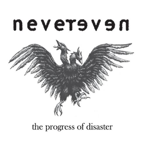 Nevereven - The Progress of Disaster