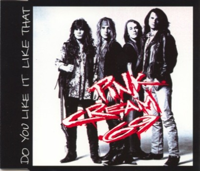 Pink Cream 69 - Do You Like It like That
