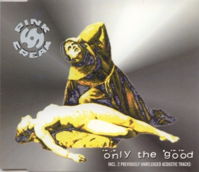 Pink Cream 69 - Only the Good