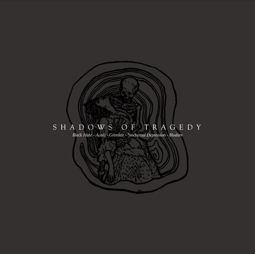 Blodarv / Nocturnal Depression / Grimlair / Black Hate / Acedi - Shadows of Tragedy