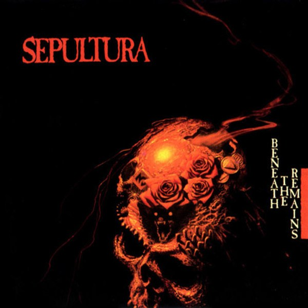 Sepultura — Beneath the Remains (1989)