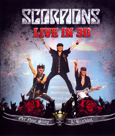 Scorpions - Get Your Sting and Blackout - Live in 3D