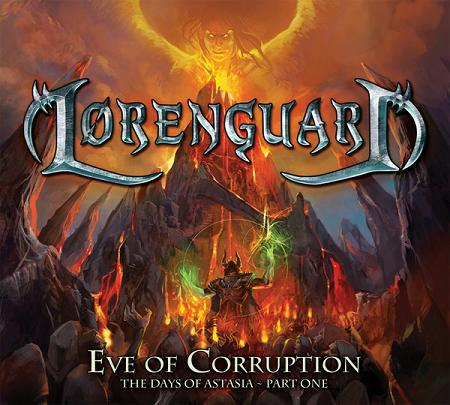 Lorenguard - Eve of Corruption: The Days of Astasia - Part One
