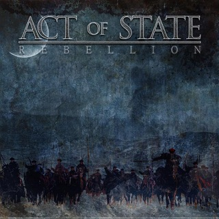 Act of State - Rebellion