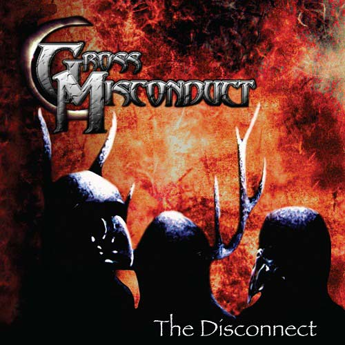 Gross Misconduct - The Disconnect