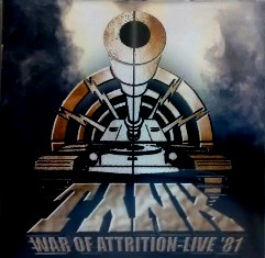 Tank - War of Attrition - Live '81
