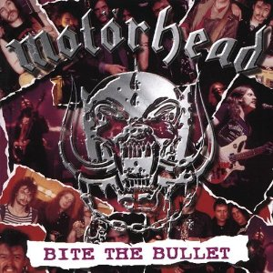 Motörhead - Bite the Bullet