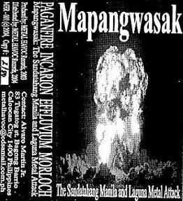 Incarion / Effluvium / Paganfire / Morloch - Mapangwasak (the Sandata Manila and Laguna Metal Attack)