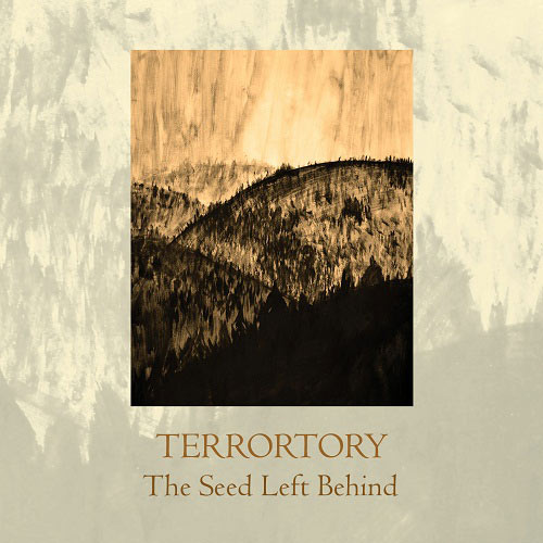 Terrortory - The Seed Left Behind