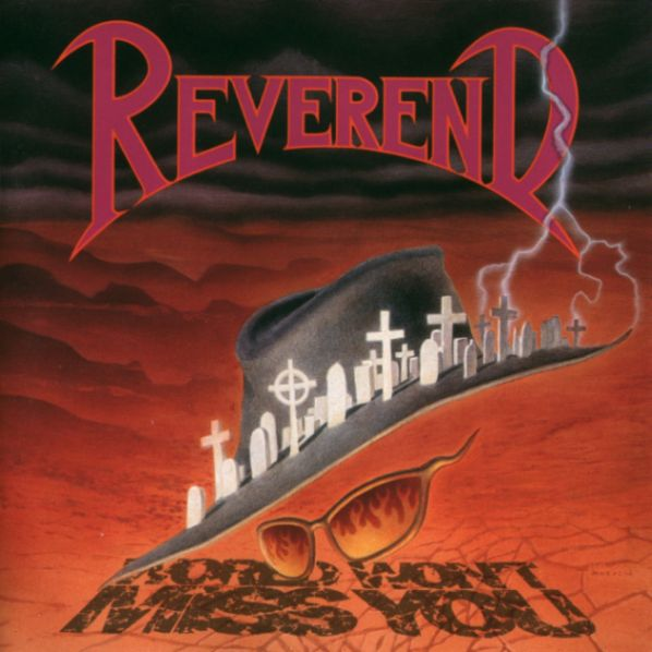 Reverend - World Won't Miss You