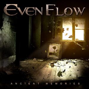 Even Flow - Ancient Memories