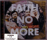 Faith No More - The Interview Sessions
