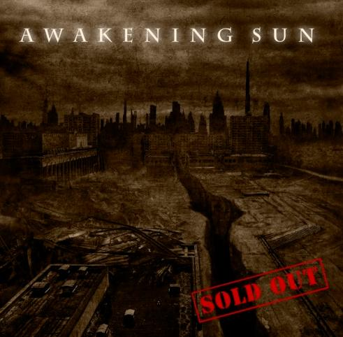 Awakening Sun - Sold Out