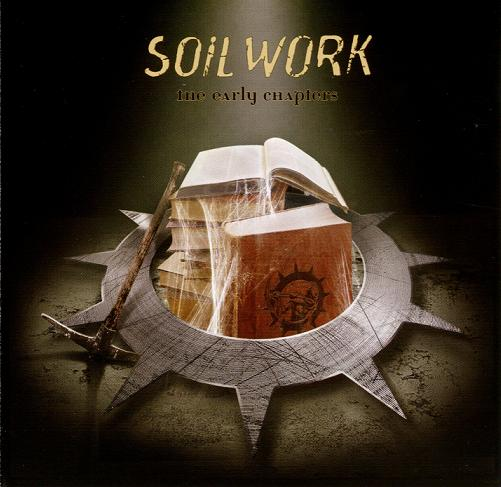 Soilwork - The Early Chapters