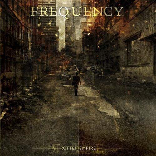 Frequency - Rotten Empire