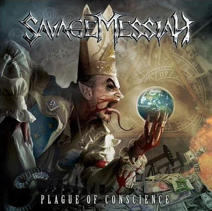 Savage Messiah - Plague Of Conscience