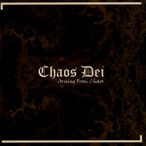 Chaos Dei - Arising from Chaos