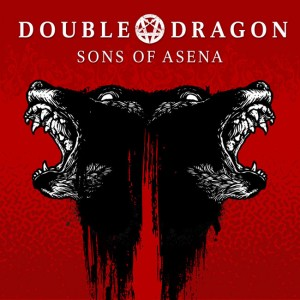 Double Dragon - Sons of Asena