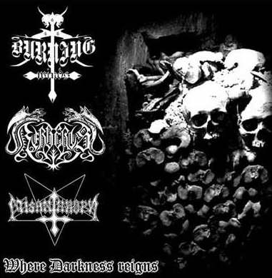 Misanthropy / Burning Winds / Kerberos - Where Darkness Reigns