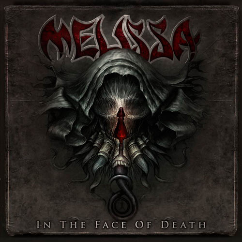 Melissa - In the Face of Death