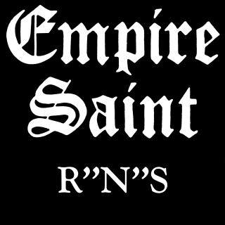 """Empire Saint - R""""N""""S"""
