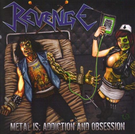 Revenge - Metal Is: Addiction and Obsession