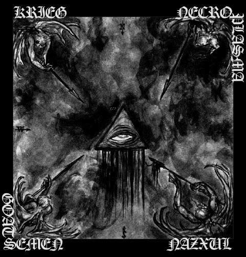 Krieg / Nazxul / Goat Semen / Necroplasma - 4 Spears in God's Ribs