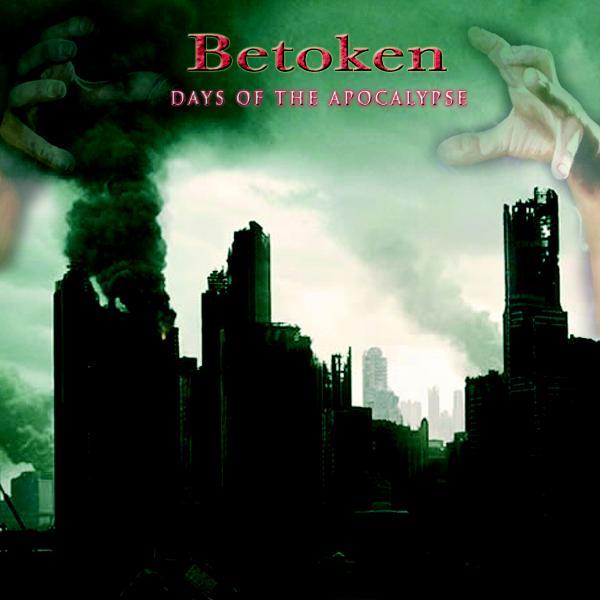 Betoken - Days of the Apocalypse