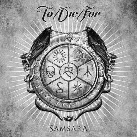 To/Die/For — Samsara (2011)