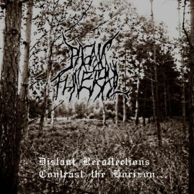 Pagan Funeral - Distant Recollections Contrast the Horizon...