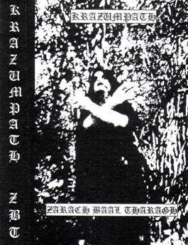 Krazumpath / Zarach 'Baal' Tharagh - Krazumpath / Zarach 'Baal' Tharagh