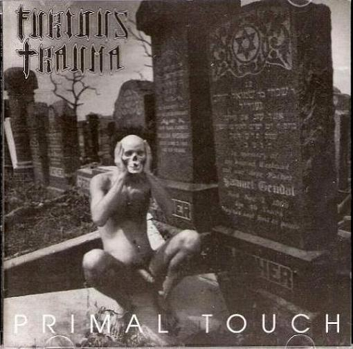 Furious Trauma - Primal Touch