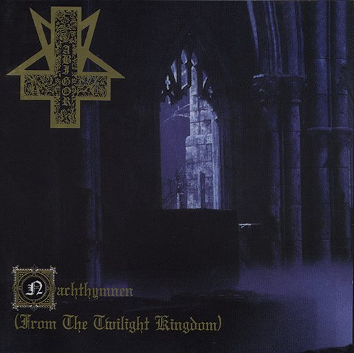 Abigor - Nachthymnen (From the Twilight Kingdom)